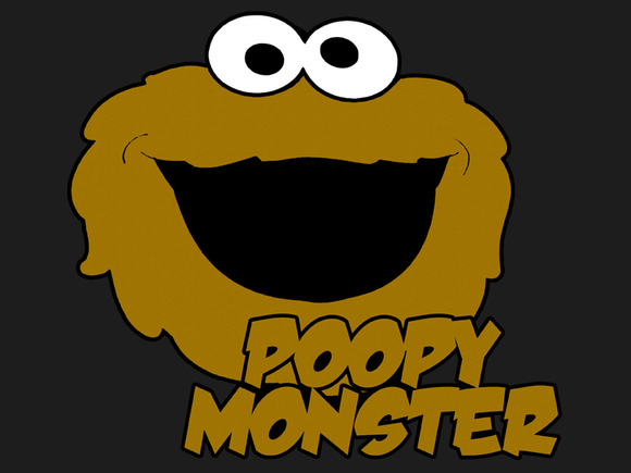 The Poopie Monster!